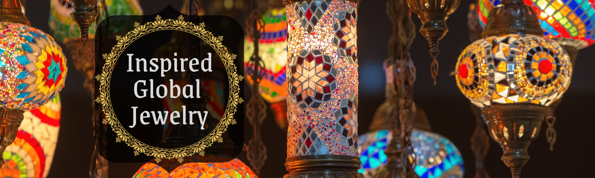 Global jewelry banner with moroccan lanterns in background